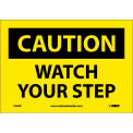 "Safety Signs - Caution Watch Your Step - Vinyl 7""H X 10""W"