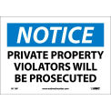 "Safety Signs - Notice Private Property - Vinyl 7""H X 10""W"
