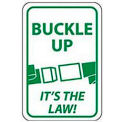 "Reflective Aluminum Sign - Buckle Up It's The Law- .080"" Thick, TM135J"