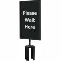"Black Sign (Please Wait Here - 1 Side) 7"" x 11"" w/ Adapter"