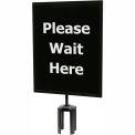 "Black Sign (Please Wait Here - 1 Side) 11""x14"" w/ Adapter"