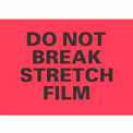 "Do Not Break Stretch Film 4"" x 6"" - Fluorescent Red / Black"