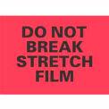 "Do Not Break Stretch Film 4"" x 6"" - Fluorescent Red / Black"