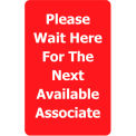"Acrylic Sign - Red ""Please Wait Here For The Next Available Associate"""