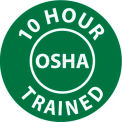 "NMC HH107 Hard Hat Emblem, 10 Hour OSHA Trained, 2"" Dia., White/Green"