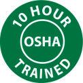 "NMC HH107 Hard Hat Emblem, 10 Hour OSHA Trained, 2"" Dia., White/Green"