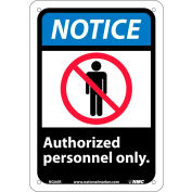 "Graphic Signs - Notice Authorized Personnel Only - Plastic 7""W X 10""H"