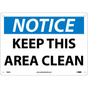 """Safety Signs - Notice Keep This Area Clean - Rigid Plastic 10""""H X 14""""W"""