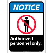 """Graphic Signs - Notice Authorized Personnel Only - Vinyl 10""""W X 14""""H"""