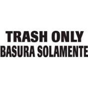 Bilingual Label-Trash Only/Basura Solomente