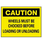 """NMC™ C-70-RB Plastic """"Chock Your Wheels"""" Safety Warning Sign 14 x 10"""