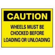 "NMC™ C-70-AB Aluminum ""Chock Your Wheels"" Safety Warning Sign 14 x 10"