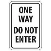 "Aluminum Sign -  One Way Do Not Enter - .063"" Thick, TM73H"