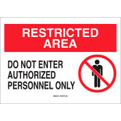 "Brady® 95468 Restricted Area Do Not Enter Authorized Personnel Only Sign, 14""W x 10""H"