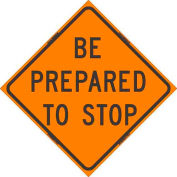 """Dicke Safety Reflective Roll-Up Sign, 48"""" x 48"""", BE PREPARED TO STOP, RUR48-200 BPTS"""