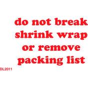 """Don't Break Shrink Wrap 3"""" x 5"""" - White / Red"""