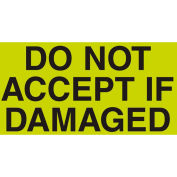 """Don't Accept If Damaged 3"""" x 5"""" - Fluorescent Green / Black"""