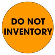 "Do Not Inventory 2"" Dia. - Fluorescent Orange / Black"