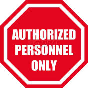 "Durastripe 16"" Octagone Sign - Authorized Personnel Only"