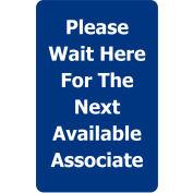 "Tensabarrier Blue 7""x11"" 1/4"" Classic Acrylic Sign - Please Wait Here For Next Avaliable Associate"