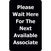 """Acrylic Sign - Black """"Please Wait Here For The Next Available Associate"""""""