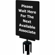 """Acrylic Sign - """"Please Wait Here For The Next Available Associate"""" - Black"""