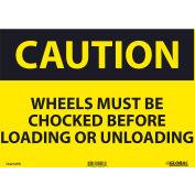 Global Industrial™ Caution Wheels Must Be Chocked Before, 10x14, Pressure Sensitive Vinyl