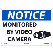"""Global Industrial™ Notice Monitored By Video Camera, 10""""X14"""", Rigid Plastic"""