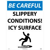"NMC M812E Snow Safety Sign, BE CAREFUL Slippery Conditions! Icy Surface, 24"" x 18"", White/Blue/Black"