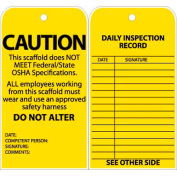 "Tags, Caution This Scaffold Does Not Meet Federal/State OSHA Specifications, 6"" X 3"", Yellow, 25/Pk"