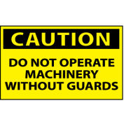 Machine Labels - Caution Do Not Operate Machinery Without Guards