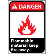 Danger Sign 14x10 Vinyl - Flammable Material Keep Fire Away