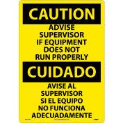 Bilingual Plastic Sign - Caution Advise Supervisor If Equipment Does Not Run