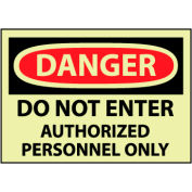 Glow Danger Rigid Plastic - Do Not Enter Auth Personnel Only