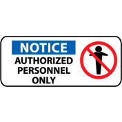 Pictorial OSHA Sign - Vinyl - Notice Authorized Personnel Only