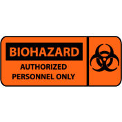Pictorial OSHA Sign - Vinyl - Biohazard Authorized Personnel Only