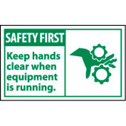 Graphic Machine Labels - Safety First Keep Hands Clear When Equipment Is Running