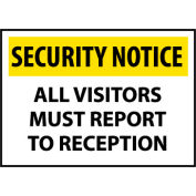 Security Notice Aluminum - All Visitors Must Report To Reception