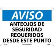 Spanish Aluminum Sign - Aviso Anteojos De Seguridad Requeridos Desde Este Punto
