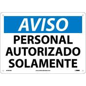 Spanish Aluminum Sign - Aviso Personal Autorizado Solamente