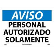 Spanish Vinyl Sign - Aviso Personal Autorizado Solamente