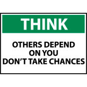 Think Osha 10x14 Plastic - Others Depend On You Don't Take Chances