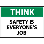 Think Osha 10x14 Vinyl - Safety Is Everyone's Job