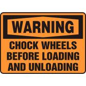 "Accuform MVHR331VS Warning Sign, Chock Wheels Before..., 14""W x 10""H, Adhesive Vinyl"