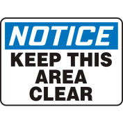"Accuform MVHR846VS Notice Sign, Keep This Area Clear, 10""W x 7""H, Adhesive Vinyl"
