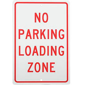 Aluminum Sign - No Parking Loading Zone - .063mm Thick