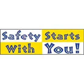 Banner, Safety Starts With You 3ft x 10ft