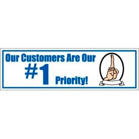 Banner, Our Customers Are Our #1 Priority, 3ft x 10ft