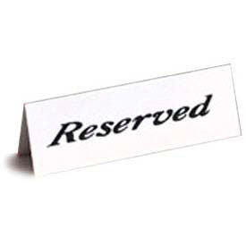 """American Metalcraft 2601H - Reserved Sign, 2"""" x 6"""", Heavy Weight, Tent Style, Plastic"""