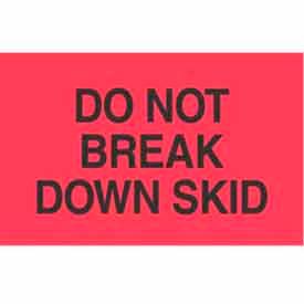 "Don't Break Down Skid 2"" x 3"" - Fluorescent Red / Black"